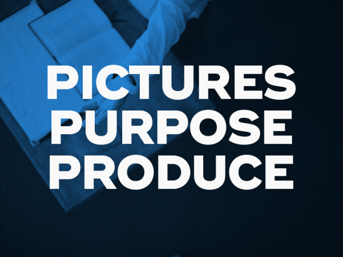 Pictures, Purpose, and Produce