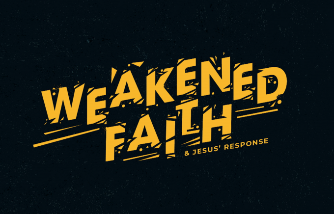 Weakened Faith